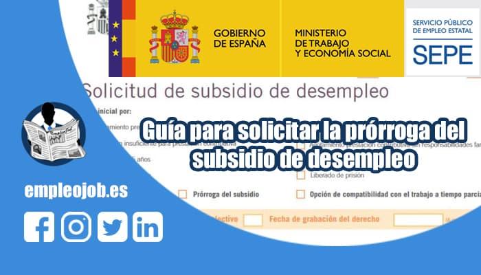 Guía para solicitar la prórroga de los subsidios por desempleo