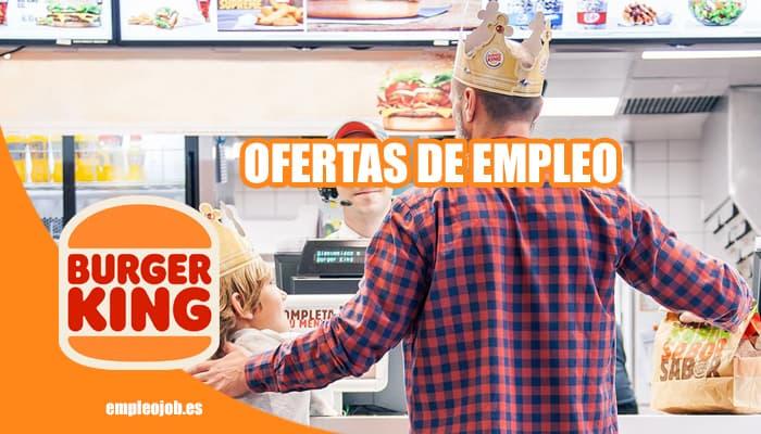 Ofertas de Empleo en Burger King