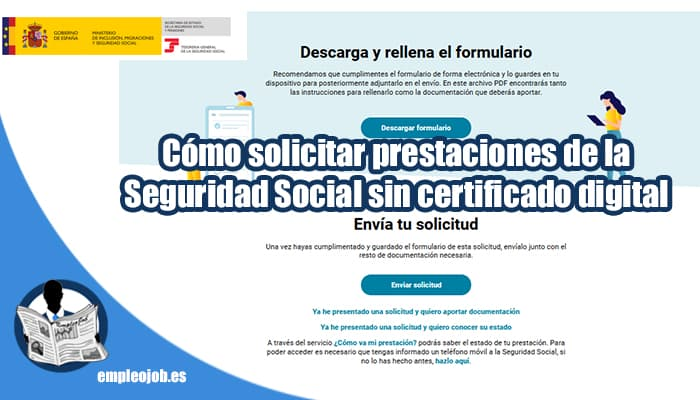 Así puedes solicitar prestaciones de la Seguridad Social sin certificado digital